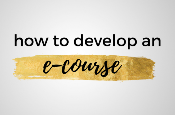 how to develop an e-course